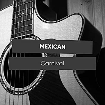 Mexican Carnival Chill Out Music
