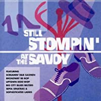Still Stompin at the Savoy