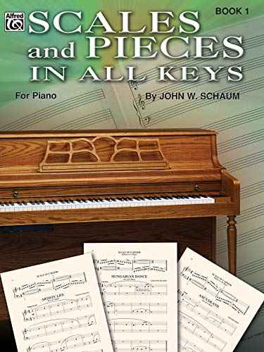 Scales and Pieces in All Keys, Bk 1