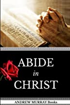 Andrew Murray Books: Abide In Christ (Original Edition)