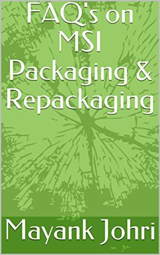 FAQ's on MSI Packaging & Repackaging