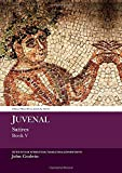 Juvenal: Satires Book V (Aris and Phillips Classical Texts)