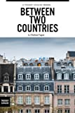 Between Two Countries (English Edition)