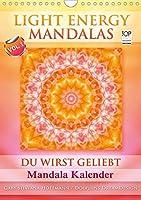 Light Energy Mandalas - Kalender - Vol. 1 (Wandkalender 2021 DIN A4 hoch): Lichtvolle Mandalas mit inspirierenden Seelenbotschaften (Monatskalender, 14 Seiten )