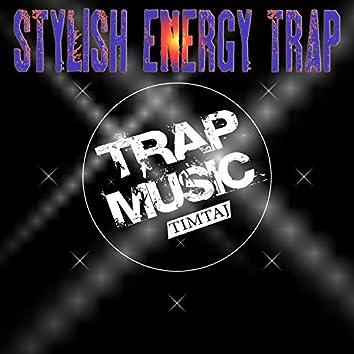 Stylish Energy Trap