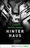Hinterhaus: Kriminalroman (Berlin-Krimi 1)