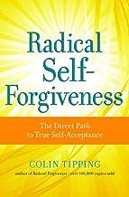 Radical Self-Forgiveness (English Edition)