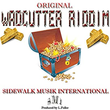 Original Wadcutter Riddim