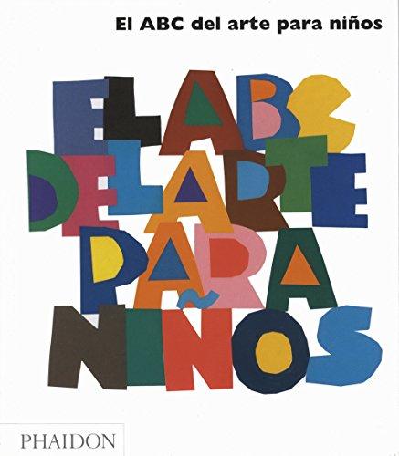 El ABC Del Arte Para Niños. Blanco (CHILDRENS BOOKS)