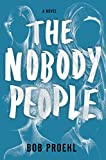 Image of The Nobody People: A Novel (The Resonant Duology)
