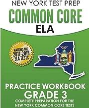 NEW YORK TEST PREP Common Core ELA Practice Workbook Grade 3: Preparation for the New York Common Core English Language Arts Test