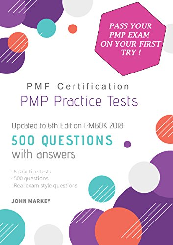 PMP PRACTICE TESTS: Pass your PMP Certification on your first try ! (English Edition)