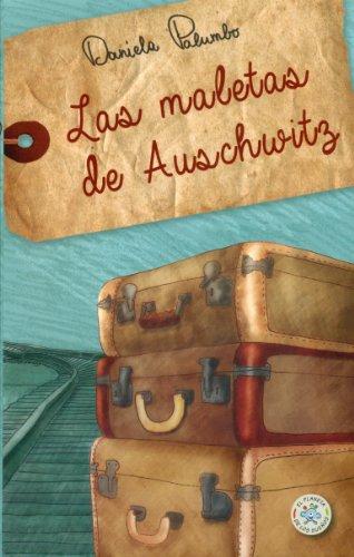 Las maletas de Auschwitz (El planeta de los sueños)
