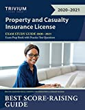 Property and Casualty Insurance License Exam Study Guide 2020-2021: P&C Exam Prep Book with Practice Test...