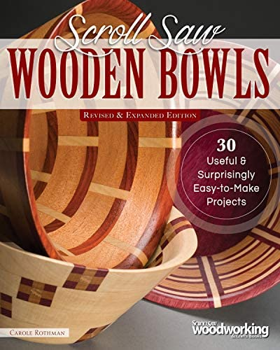 Scroll Saw Wooden Bowls Revised Expanded Edition 30 Useful Surprisingly Easy to Make Projects product image