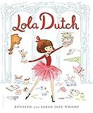 Lola Dutch (Lola Dutch Series)
