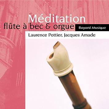 Méditation: Flûte à bec & orgue