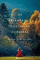 Os Relâmpagos Gostam das Oliveiras (Portuguese Edition)