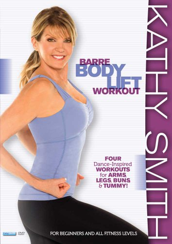 Kathy Smith: Barre Body Lift Workout