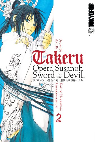 takeru: OPERA SUSANOH SWORD OF THE DEVIL Volume 2