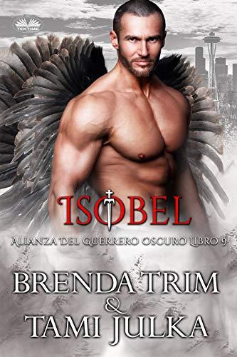 Isobel (Alianza Del Guerrero Oscuro № 9) de Brenda Trim