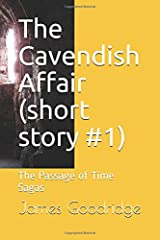 The Cavendish Affair (short story #1): The Passage of Time Sagas Paperback