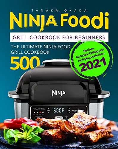 Ninja Foodi Grill Cookbook for B...