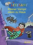Kleiner Vampir allein zu Haus (Lesefant) - THiLO