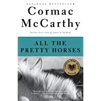 Deals on All The Pretty Horses: Book 1 of The Border Trilogy Kindle