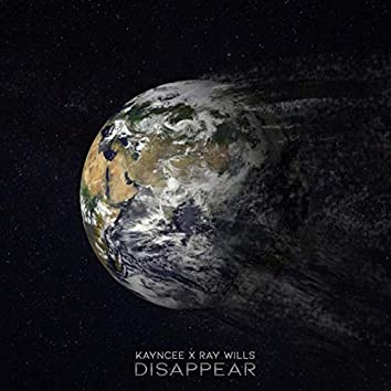 Disappear (feat. Ray Wills)