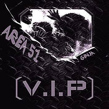 AREA 51 (VIP)