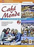 Cafè monde. Activebook. Per le Scuole superiori. Con e-book. Con espansione online [Lingu...