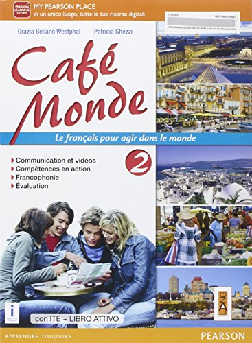 Cafè monde. Activebook. Per le Scuole superiori. Con e-book. Con espansione online [Lingua francese]: 2