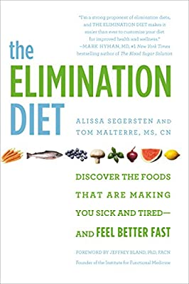 The Elimination Diet: Discover the Foods That Are Making You Sick and Tired--and Feel Better Fast from Grand Central Publishing