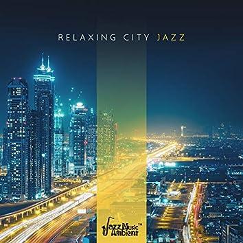 Relaxing City Jazz