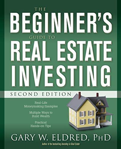 Real Estate Investing Books! - The Beginner's Guide to Real Estate Investing, Second Edition