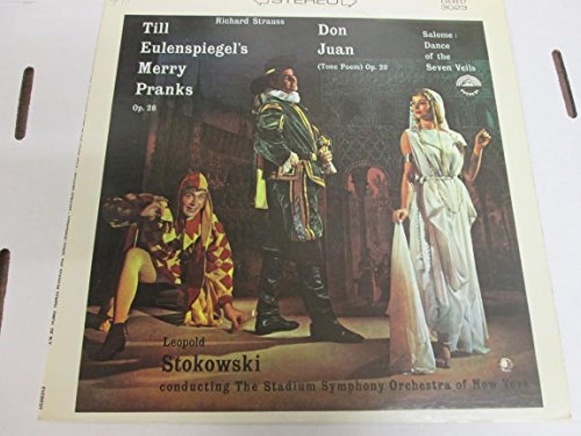 Till Eulenspiegels Merry Pranks, Op.28 / Don Juan, (Tone Poem) Op.20 / Salome: Dance of the Seven Veils