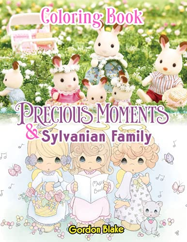 Precious Moments & Calico Critters Coloring Book: Reminisce The Old Days...