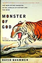 Monster of God: The Man Eating Predator In The Jungles Of History And The Mind