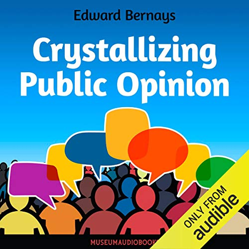 Crystallizing Public Opinion  By  cover art