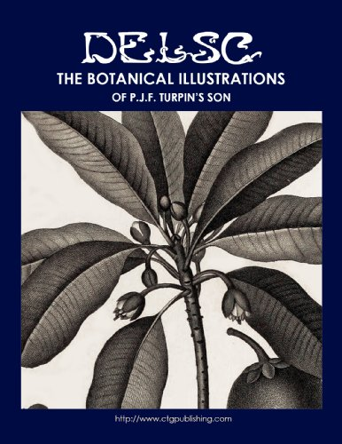 Botanical Illustrations of P.J.F. Turpin's Son (English Edition)