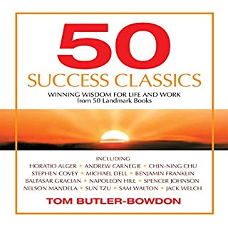 50 Success Classics                   By:                                                                                                                                 Tom Butler-Bowden                               Narrated by:                                                                                                                                 Richard Davidson                      Length: 10 hrs and 18 mins     25 ratings     Overall 3.9