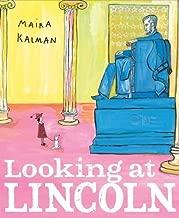 Looking at Lincoln by Kalman, Maira (2012) Hardcover
