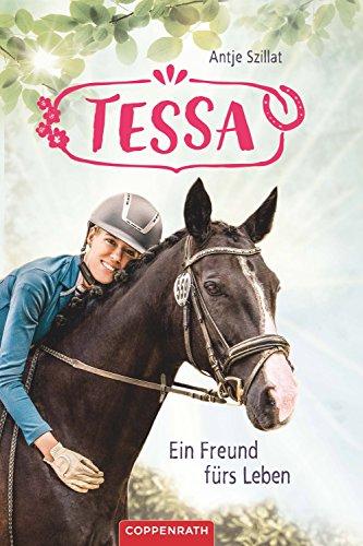 Tessa (Band 3): Ein Freund fürs Leben