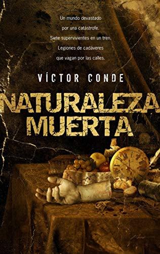 Portada del libro Naturaleza Muerta de Víctor Conde