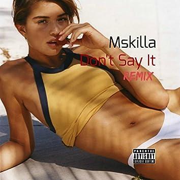 Don't Say It (Remix)