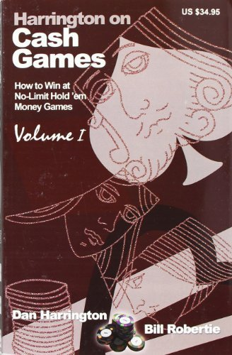 Cash Games (How to Win at No-Limit Hold'em Money Games) Vol. 1 (English Edition)
