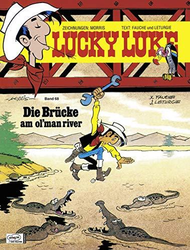 Lucky Luke 68: Die Brücke am Ol'Man River