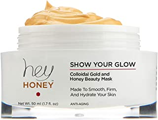 Hey Honey,Show Your Glow,Colloidal Gold And Honey Beauty Mask.Lavish honey and colloidal gold anti-aging beauty mask that ...