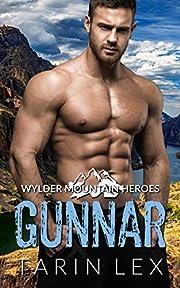 Gunnar: Mountain Man Rescue Romance (Wylder Mountain Heroes Book 1)